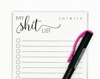 My Shit List Notepad, Notepads, Notebooks, To Do List, Daily Notes, Daily To Dos, Daily List