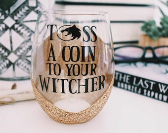 Toss a coin to your Witcher wine glass,  Witcher Geralt, Jaskier / Dandelion, Geralt of Rivia, Monster Hunter, bookish mug, Witcher