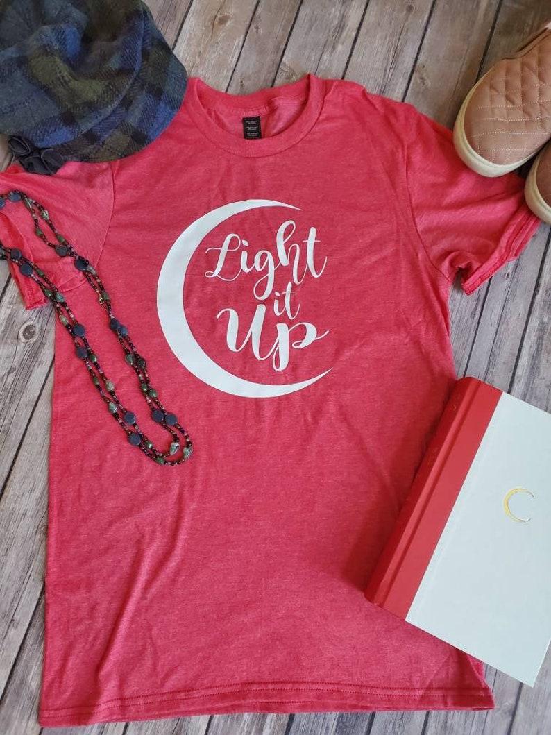 YA Book shirt Crescent City shirt bookish tee House of Earth and Blood Sarah J Maas Bookish shirt Light it up Book fandom shirt
