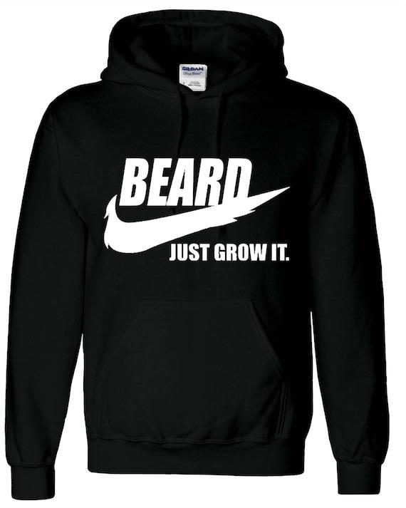 Beard Mens Funny Hoodie Just Grow It