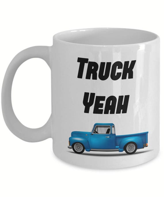 Truck Yeah Funny Mug Coffee Christmas Gifts