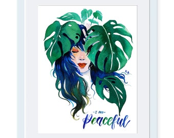Monstera Lady, Plant Lady, I Am Peaceful, Girl Power, Women Power, Inspirational poster Quote wall art Quote poster Wall art print Feminism