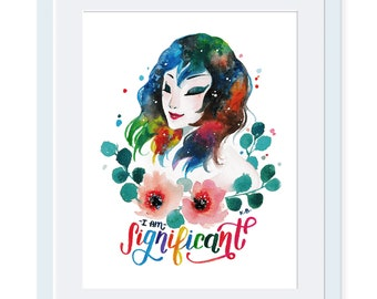 I am Significant, Girl Power, Women Power, She Persisted, Inspirational poster Quote wall art Quote poster Wall art print Feminism