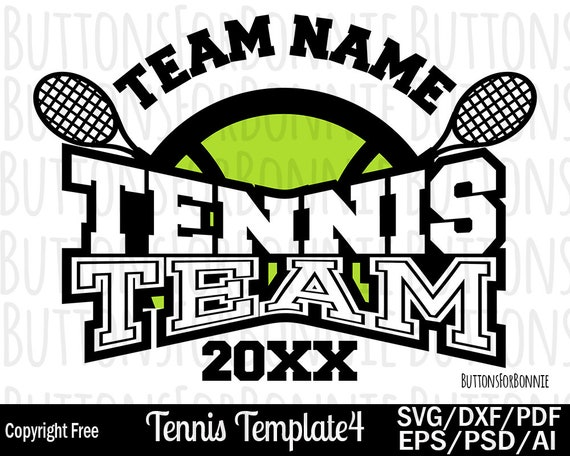 Tennis Team Svg Template Tennis Mom Svg Tennis Shirt Svg Etsy