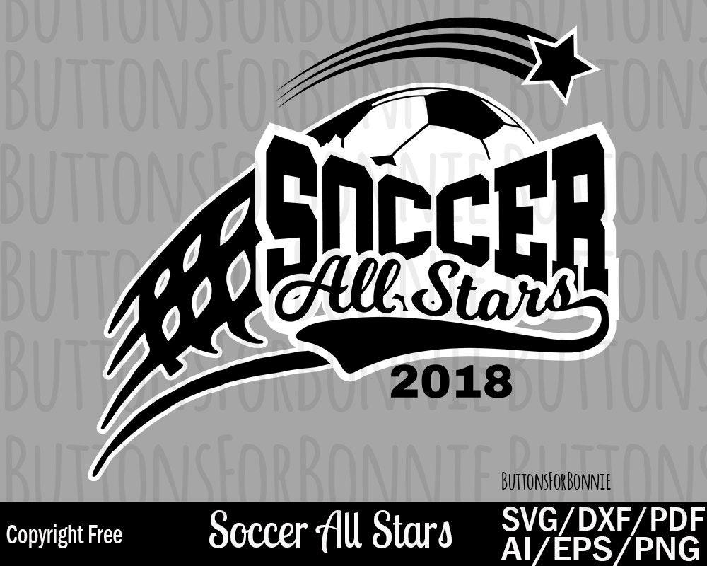 All Stars Svg Soccer Team Shirt Svg Soccer All Stars Svg Etsy