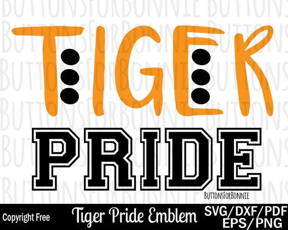 Tiger Pride Svg Tiger Svg Pride Svg Cut File Sports Svg Etsy