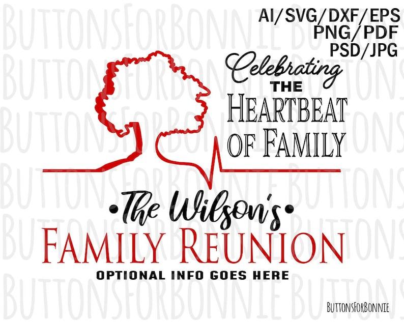 family reunion svg heartbeat of family family tree family