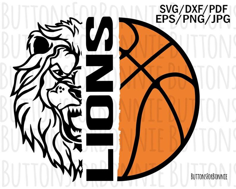 Cricut Lions Svg Basketball Svg Lions Mom Basketball Shirt Svg Basketball Mom Lions Basketball Lions Mascot