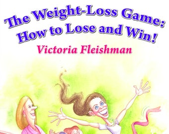 Book about weight loss. Easy Weight Loss Tips. The Weight Loss Game: How to Lose and Win! Paperback – 2012