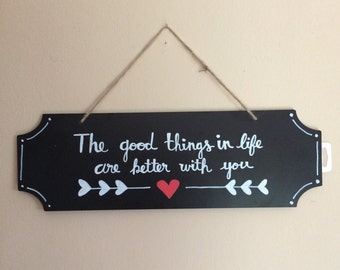 The Good Things in Life Wall Hanger