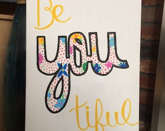 Be-you-tiful Canvas