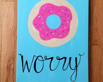 Do Not Worry Canvas