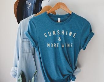 Sunshine and More Wine T-shirt