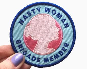 Nasty Woman Brigade Adhesive Patch