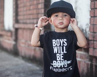 Boys Will Be Boys (crossed out)  Feminists -- Feminist Inc -- Activist Kid Shirt -- Feminism T-Shirt --  Children's Youth Shirt