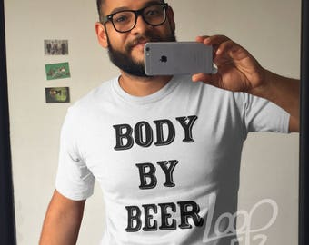 Beer, Husband Gift, Beer Gifts, Beer Lover, Gifts for Men, Beer Gift, Drinking Shirt, Beer Shirt, Gifts for Him, Body by Beer, Workout Shirt