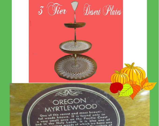 Featured listing image: Rare Vintage Oregon Myrtlewood Three Tier Serving Plate, Made from Myrtlewood, GO GREEN. Recycle all Myrtlewood items to preserve it.