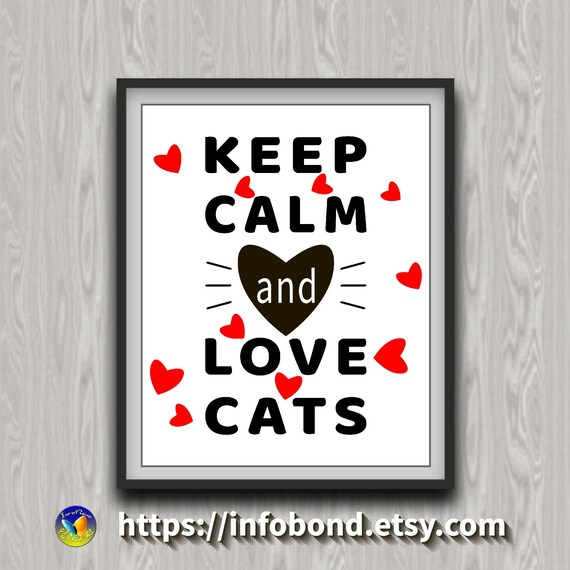 Keep Calm And Love Cats Cat Quotes Black White Red Etsy
