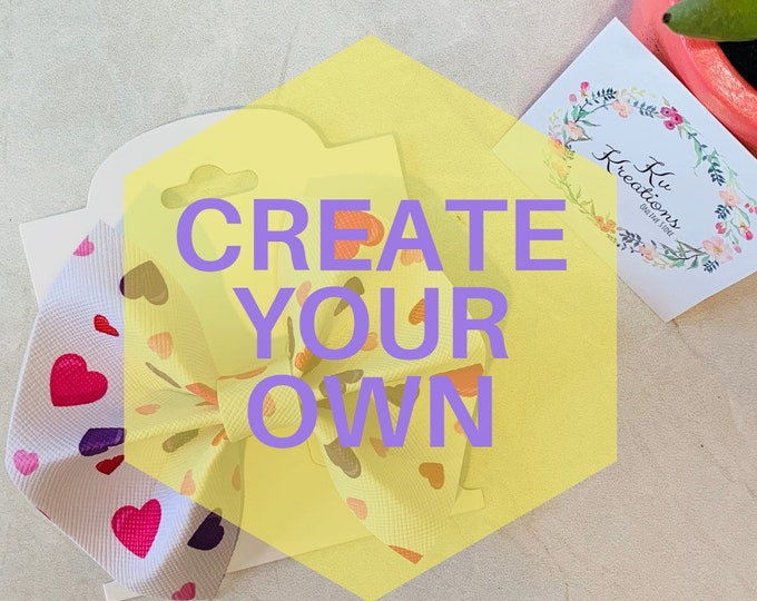 Create Your Own Kailah Bow