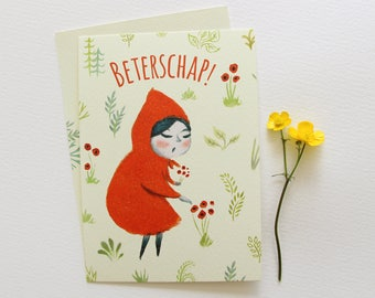Red Riding Hood get well soon