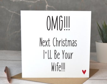 OMG, Next Christmas I'll Be Your Wife, Christmas Card For Fiance, Last Christmas As Mr And Miss, Next Christmas I'll Be Your Husband
