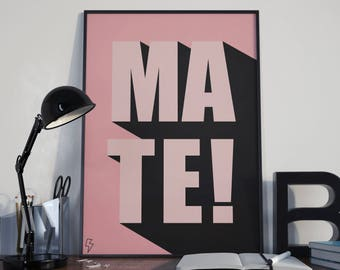 MATE! - Typography Poster
