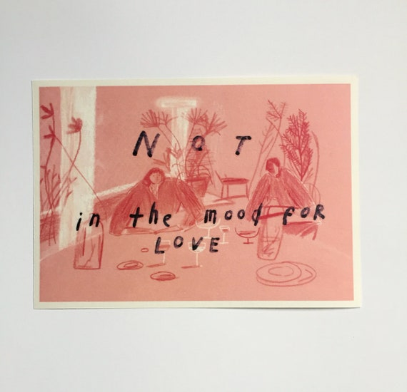 A5 Not In The Mood For Love Illustration Print by Etsy