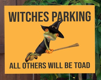 """Witches Parking Funny Halloween Yard Sign 