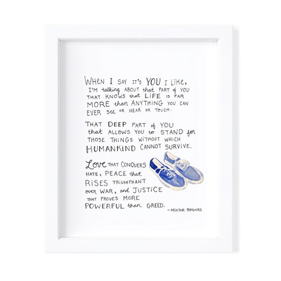 Mister Rogers When I Say Its You I Like Art Print Etsy