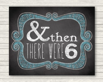 Pregnancy Announcement - Blue Chalkboard Sign or Card - And Then There Were Six - Printable JPG Photo Prop - Fourth Baby - Baby Boy Card