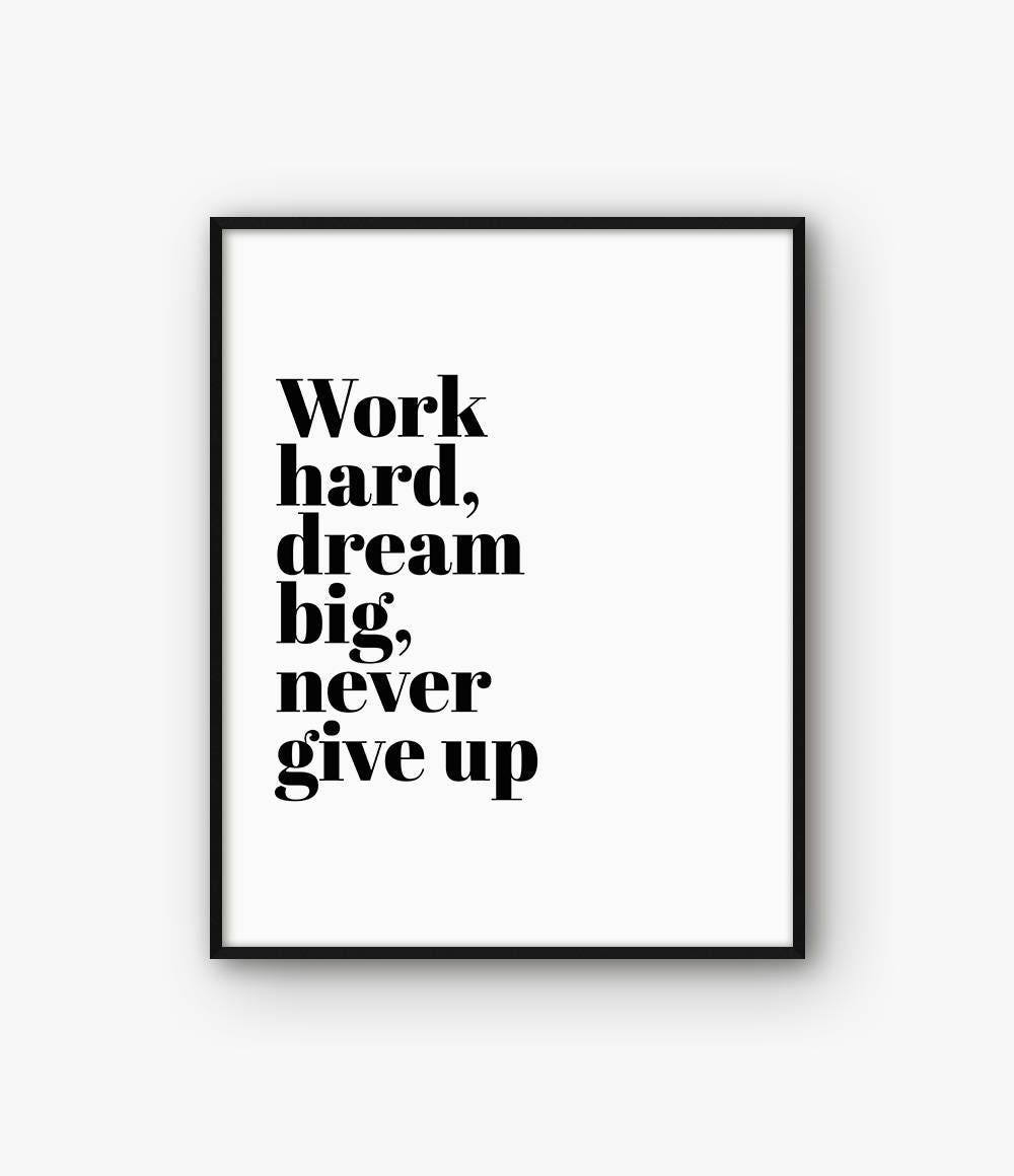 Hard Work Quote Office Print Dream Big Print Office Poster Etsy