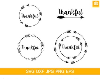 Thankful svg File,quotes SVG File,Thankful ,Arrow svg file,heart svg file,Thankful cutting file, Cricut download svg jpg png dxf Silhouette