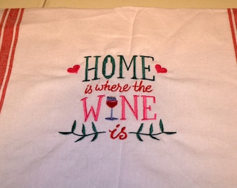 Home is where the Wine is dish towel that's a fun gift for wine lovers