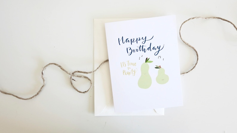 Its Time To Pearty Happy Birthday Cards