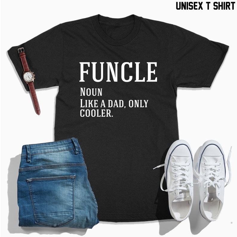44883aa0 Funcle like a dad only cooler shirt Funcle shirt funcle | Etsy