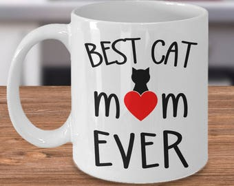 Best cat mom ever, Gift for cat moms, Best cat mom mug, Cute cat mug , Gift for cat lovers, Cat lover gift idea