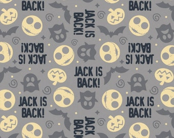 NOW IN STOCK! Nightmare Before Christmas Jack Is Back Grey Toss Fabric by various lengths