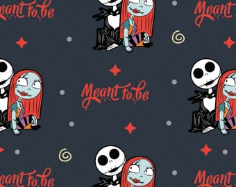 Pre-Order Jack & Sally Meant To Be Disney Nightmare Before Christmas Fabric by the yard and other lengths (Preorder/Arrival July 2020)