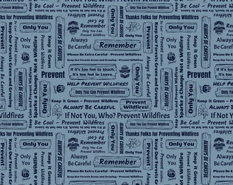 Smokey Bear Signs Blue Fabric by the yard and half yard and other various lengths