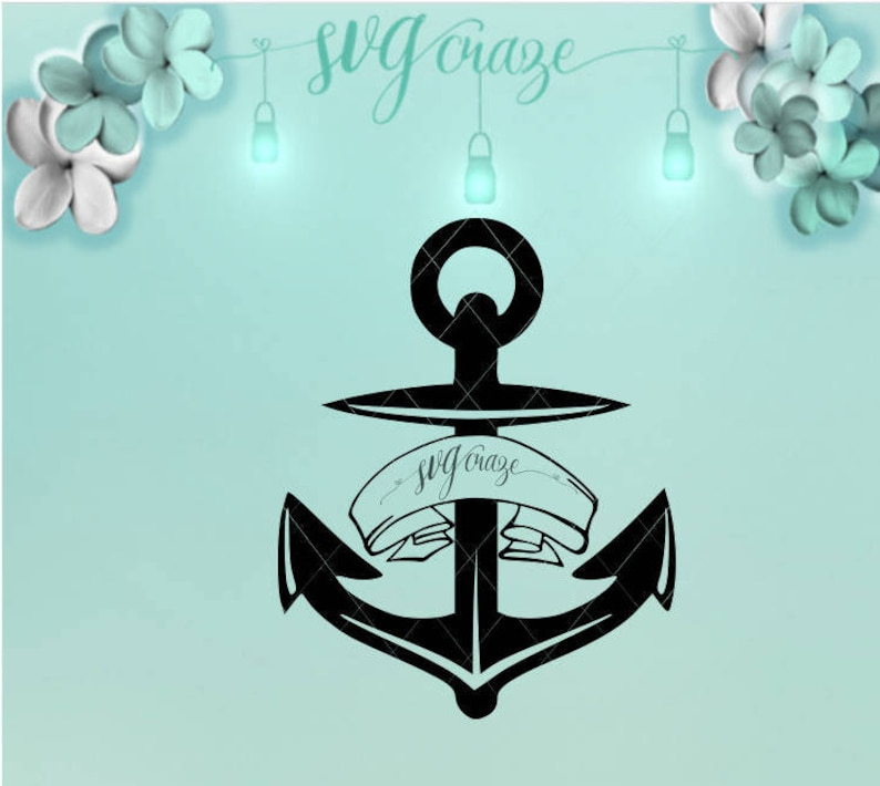 Anchor Banner SVG Anchor SVG DXF files for Cricut Silhouette Sublimation  Tshirt Tumbler Tote Decal Printable Clipart
