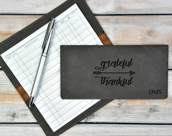 Personalized Leatherette Checkbook Cover | Grateful and Thankful | Monogrammed | Laser Engraved | Personalized Gift | Mothers Day Gift