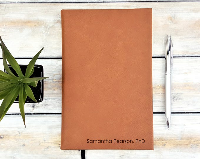 Personalized Journal | Notebook | Monogrammed | Personalized Gift | Name | PhD | Travel | Adventure | Wedding Planner | Laser Engraved