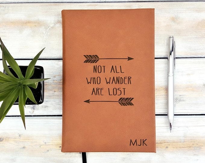 Personalized Journal | Notebook | Monogrammed | Personalized Gift | Travel | Wedding Planner | Not All Who Wander Are Lost | Laser Engraved