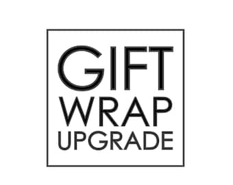 Gift Wrap Upgrade Only