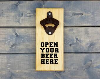 Wall Beer Opener, Wall Bottle Opener, Bottle Opener, Beer Opener, Man Cave, Funny, Humor, Open Your Beer Here