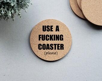Use A Fucking Coaster Please, Funny Humor Cork Coasters, Round Drink Coasters, Drink Coaster Set