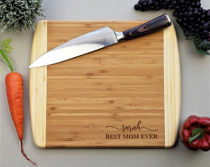 Mothers Day Gift, Personalized Cutting Board, Best Mom Ever, Housewarming Gift, Bamboo Cutting Board, Moms Gift