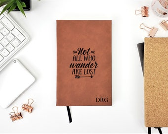 Personalized Not All Who Wander Are Lost Journal gift Travel Notebook