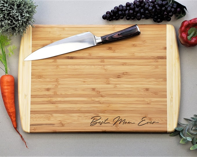 Mothers Day Gift, Personalized Cutting Board, Best Mom Ever, Housewarming Gift, Bamboo Cutting Board