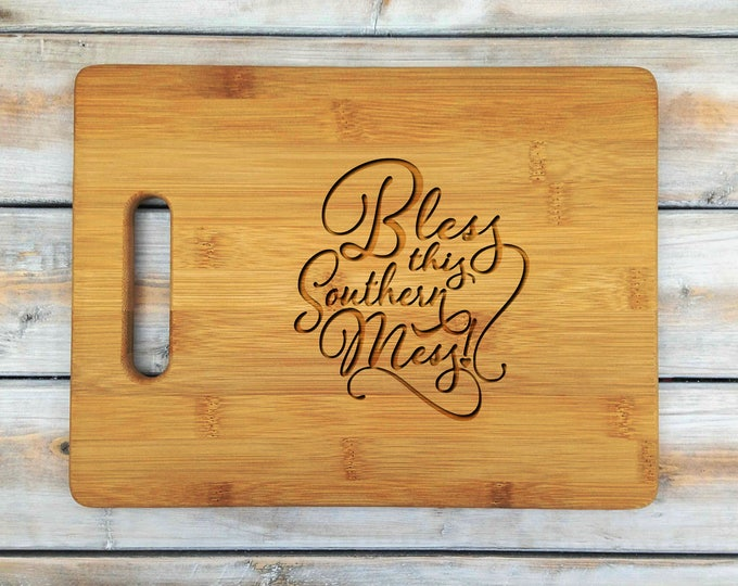 Personalized Cutting Board | Cutting Board | Laser Engraved | Housewarming Gift | Bless This Southern Mess | Mothers Day Gift